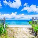 沖縄移住をして老後を楽しみたい!海を眺めながらスローライフを送るという夢